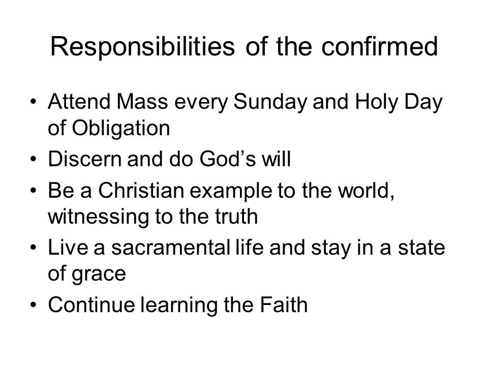 Responsibilities of the confirmed