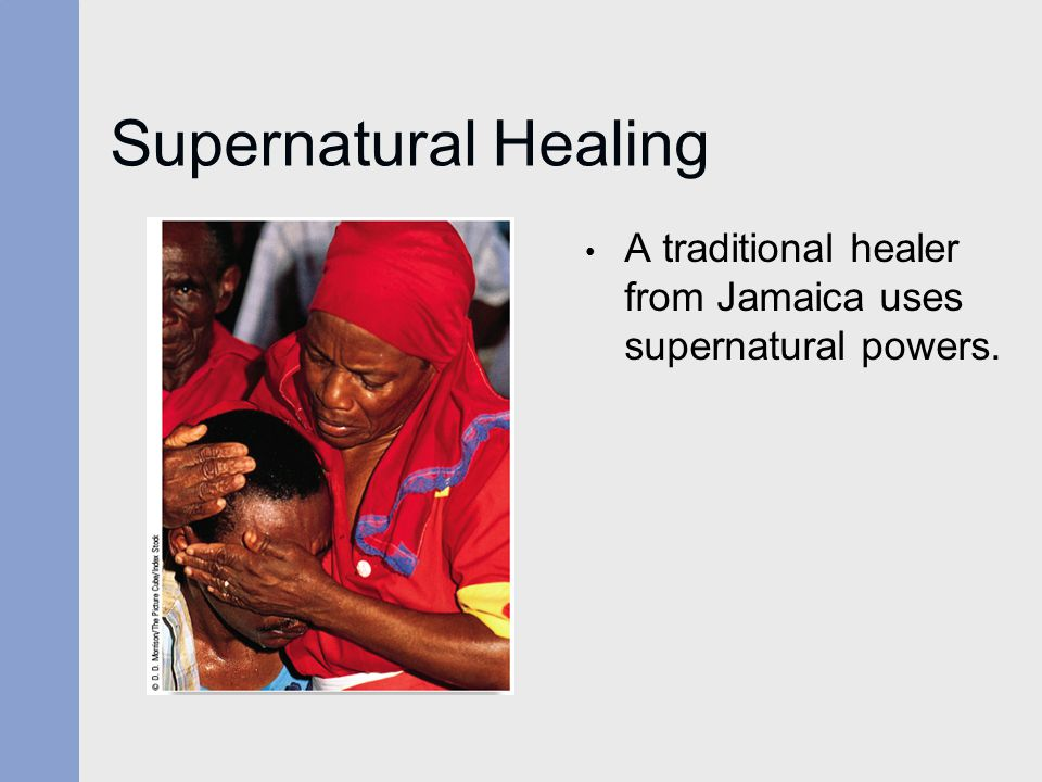 Supernatural Healing A traditional healer from Jamaica uses supernatural powers.