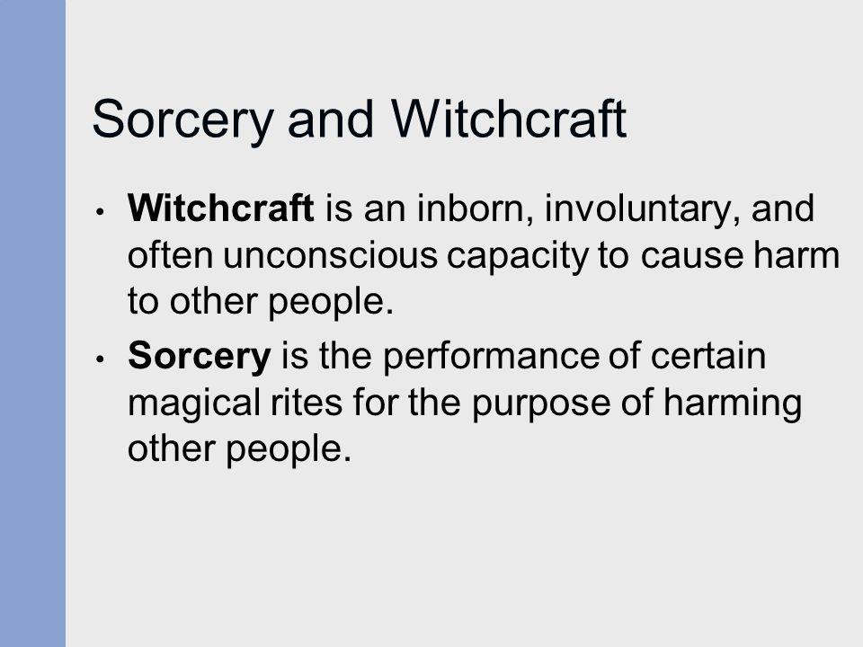 Sorcery and Witchcraft