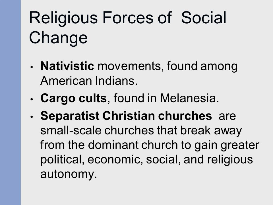 Religious Forces of Social Change