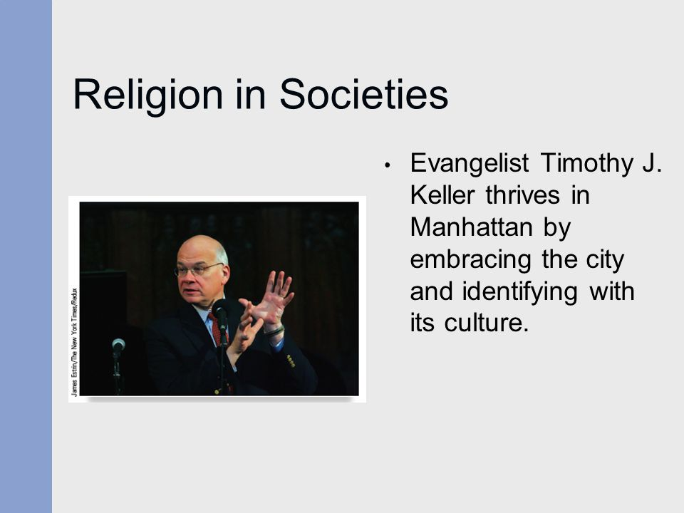 Religion in Societies Evangelist Timothy J.