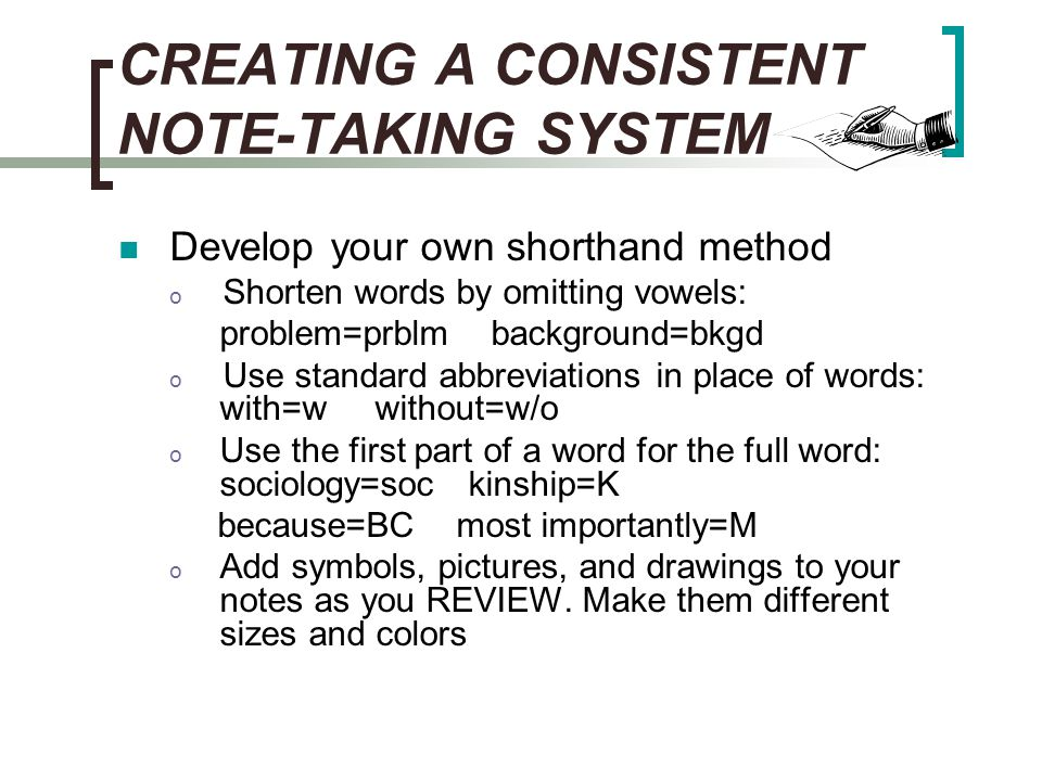 CREATING A CONSISTENT NOTE-TAKING SYSTEM