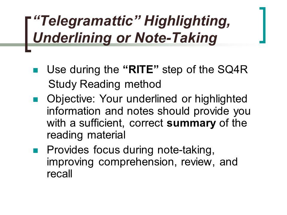 Telegramattic Highlighting, Underlining or Note-Taking