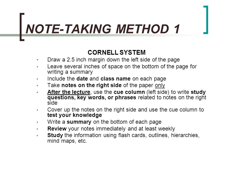 NOTE-TAKING METHOD 1 CORNELL SYSTEM