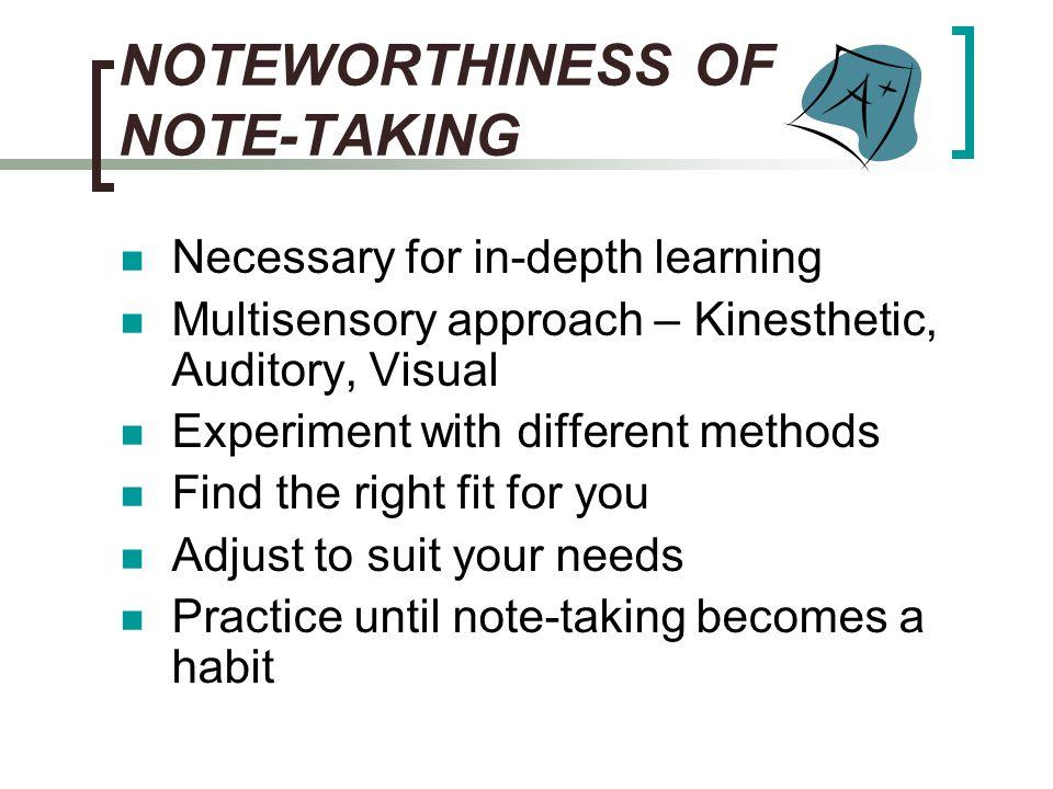 NOTEWORTHINESS OF NOTE-TAKING