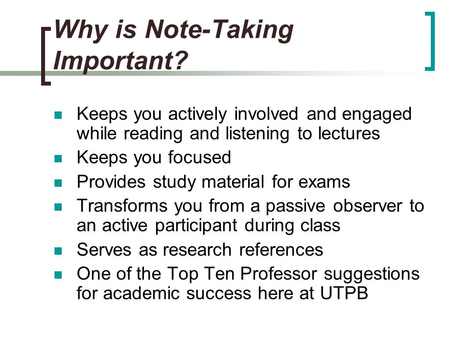 Why is Note-Taking Important