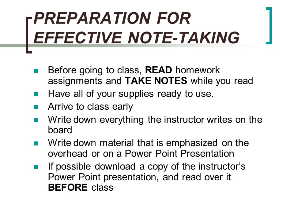 PREPARATION FOR EFFECTIVE NOTE-TAKING
