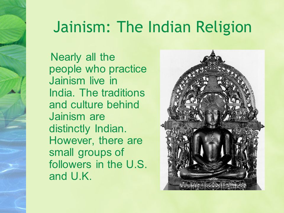 Jainism: The Indian Religion