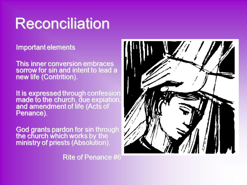 Reconciliation Important elements