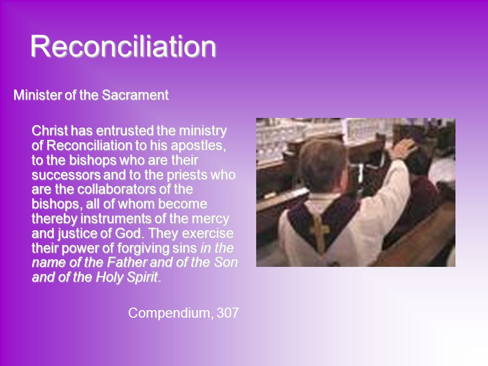 Reconciliation Minister of the Sacrament