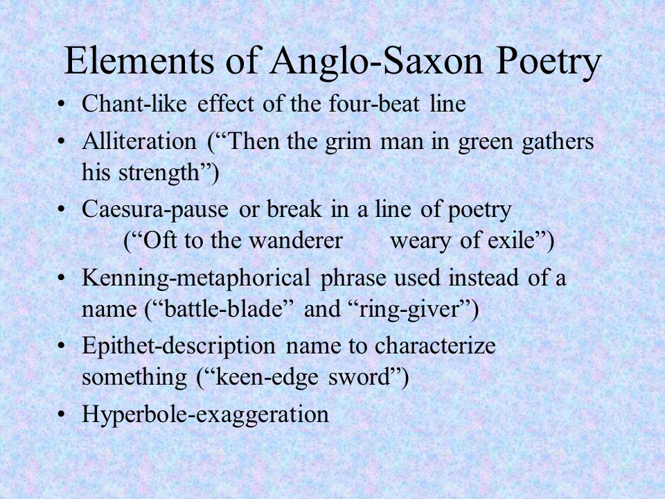 Elements of Anglo-Saxon Poetry