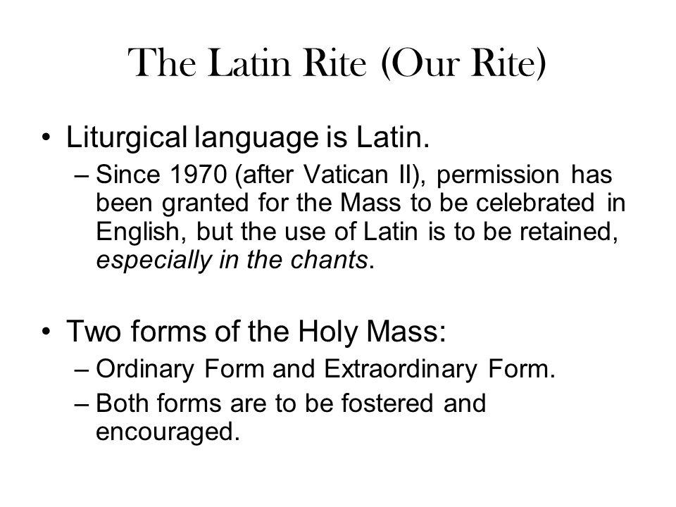 The Latin Rite (Our Rite)