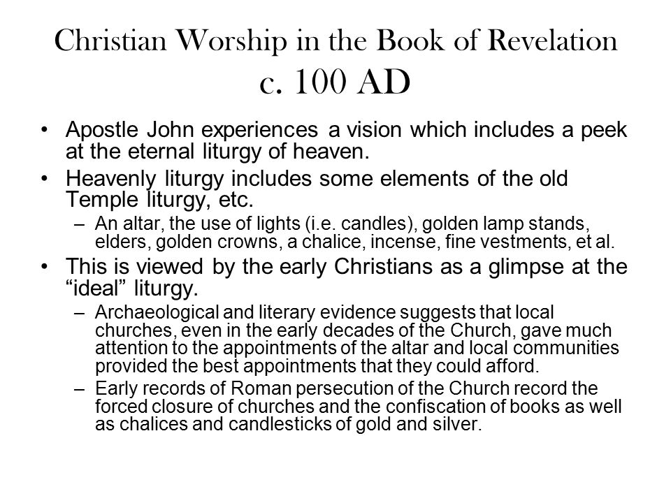 Christian Worship in the Book of Revelation c. 100 AD