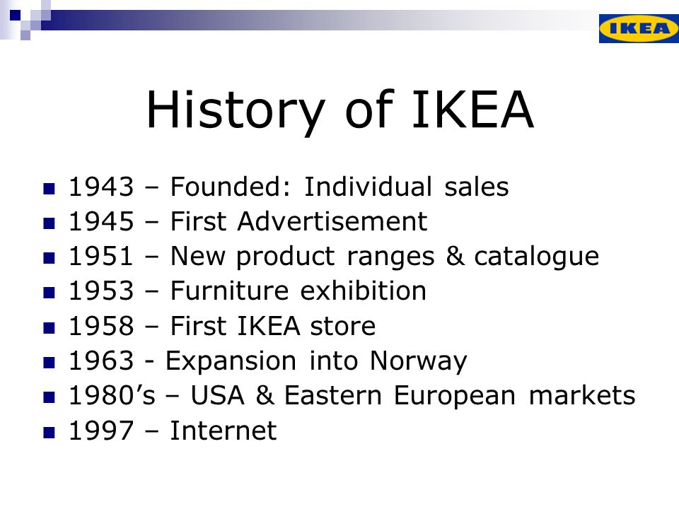 ikea concept and history With it, ingvar founded a business named ikea, an abbreviation for ingvar kamprad from elmtaryd, agunnaryd, his boyhood home shaping ikea's flat-pack concept two years after starting ikea, kamprad began using milk trucks to deliver his goods.