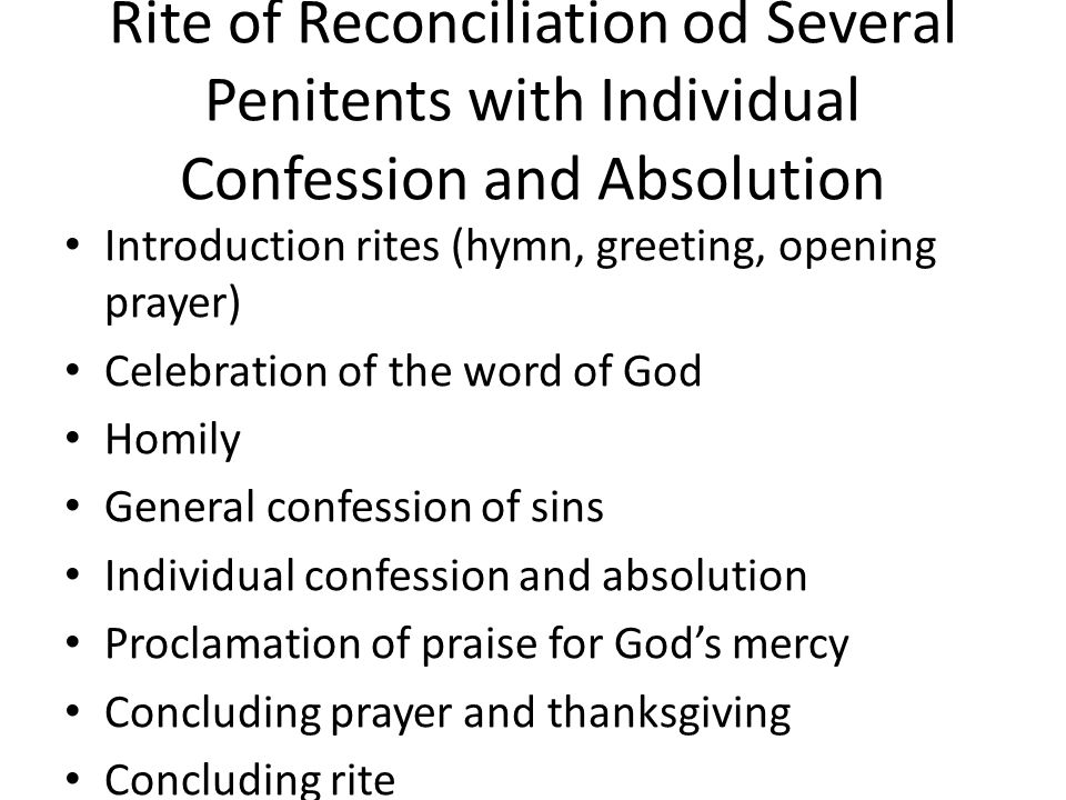 Rite of Reconciliation od Several Penitents with Individual Confession and Absolution