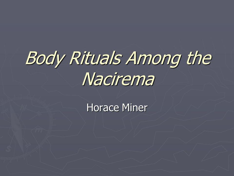 Body Rituals Among the Nacirema