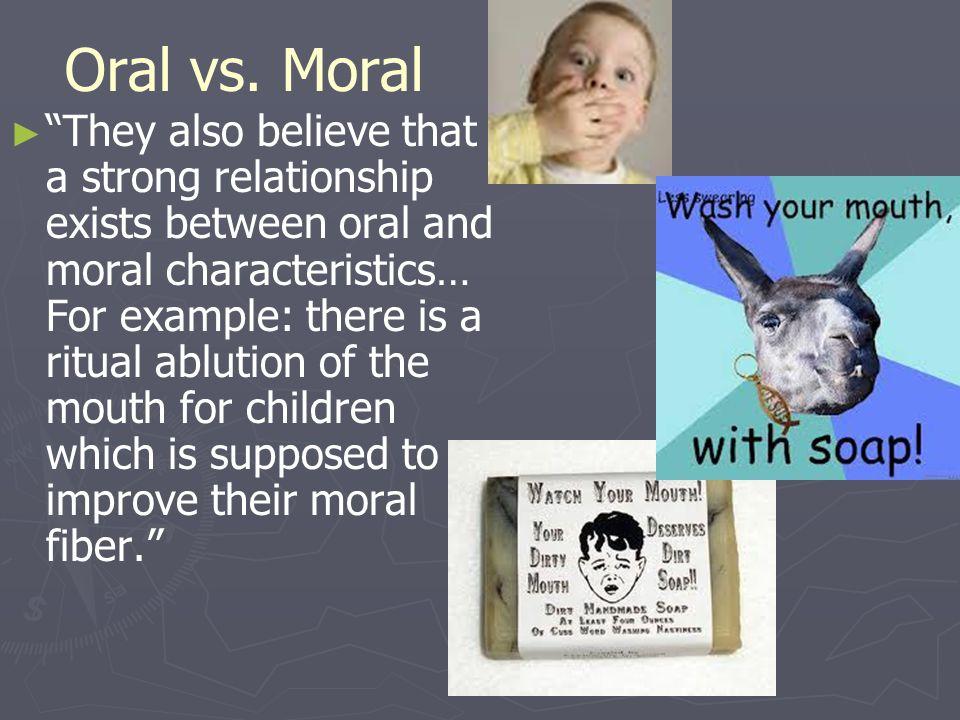 Oral vs. Moral