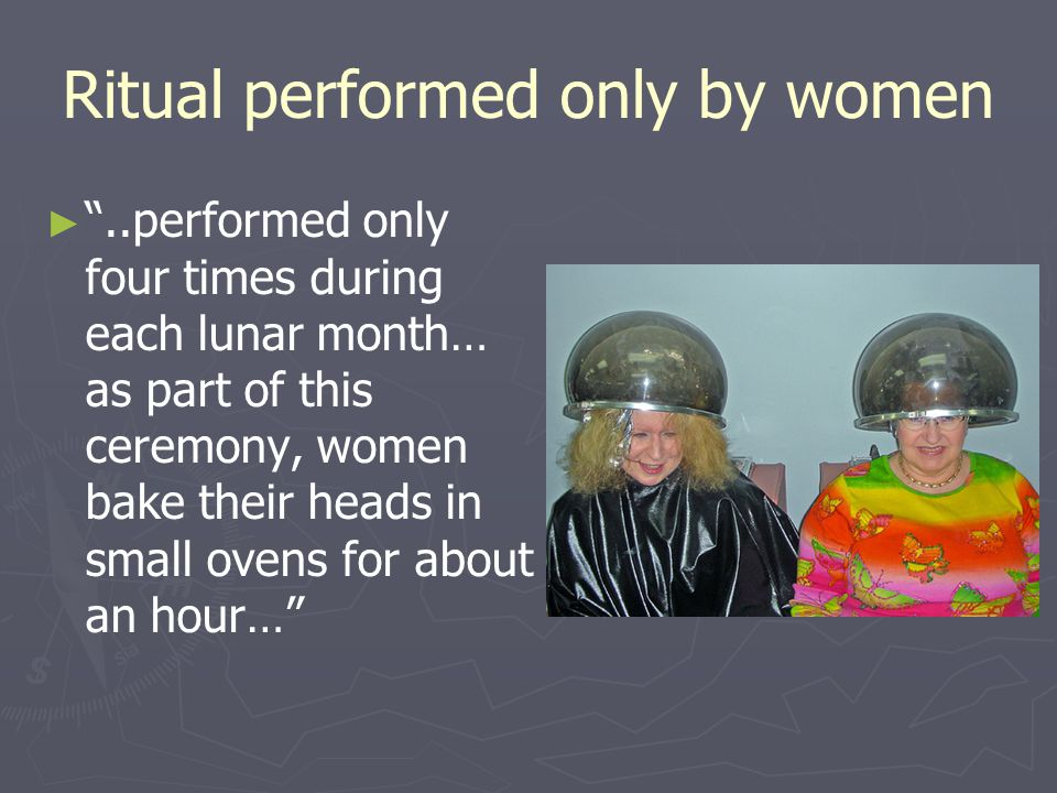 Ritual performed only by women