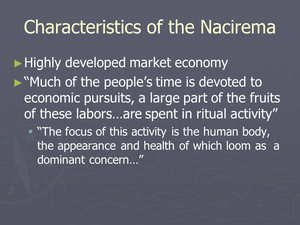 Characteristics of the Nacirema