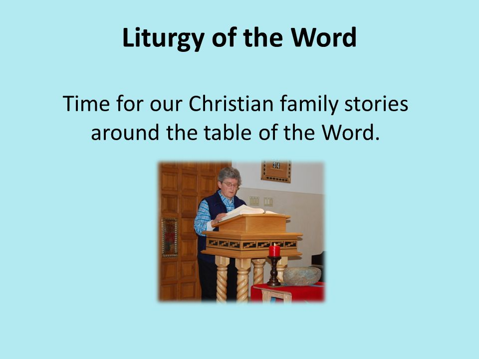 Time for our Christian family stories around the table of the Word.