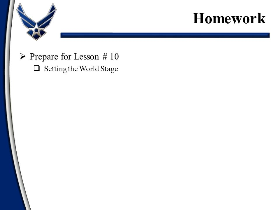 Homework Prepare for Lesson # 10 Setting the World Stage
