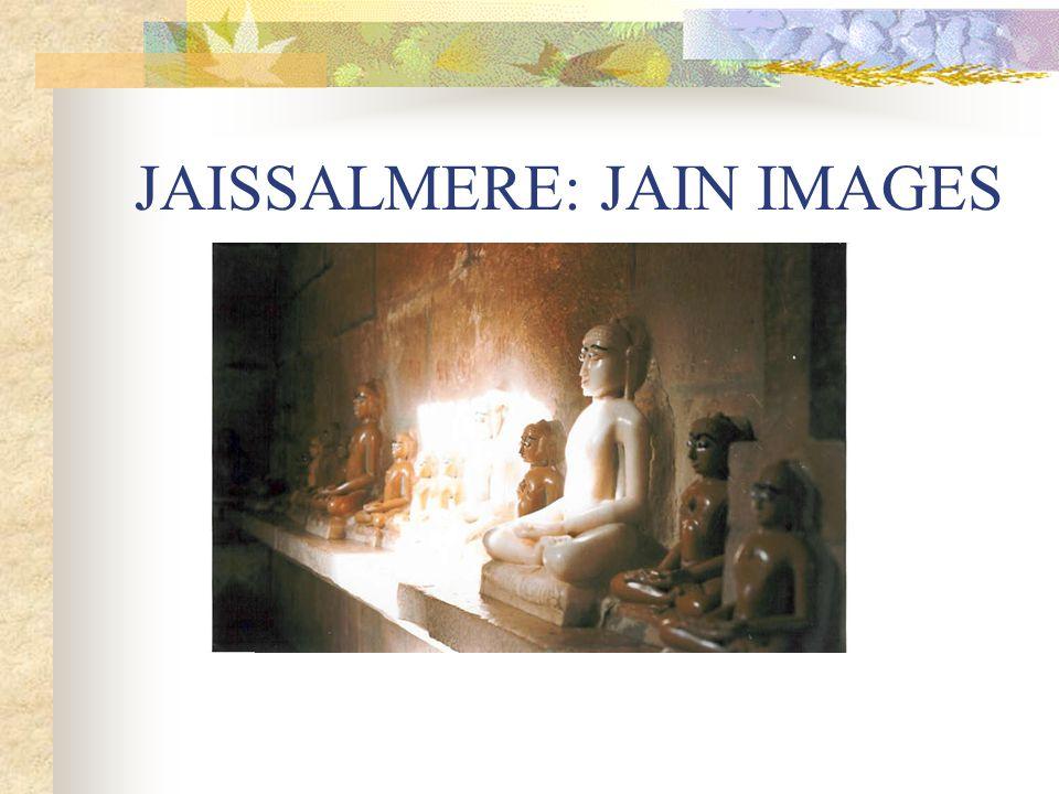 JAISSALMERE: JAIN IMAGES