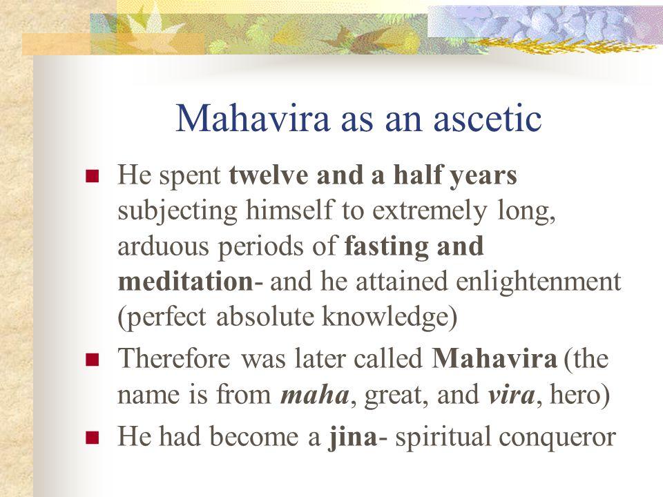 Mahavira as an ascetic