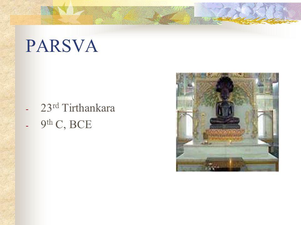 PARSVA 23rd Tirthankara 9th C, BCE