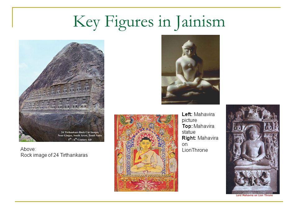 Key Figures in Jainism Left: Mahavira picture Top: Mahavira statue
