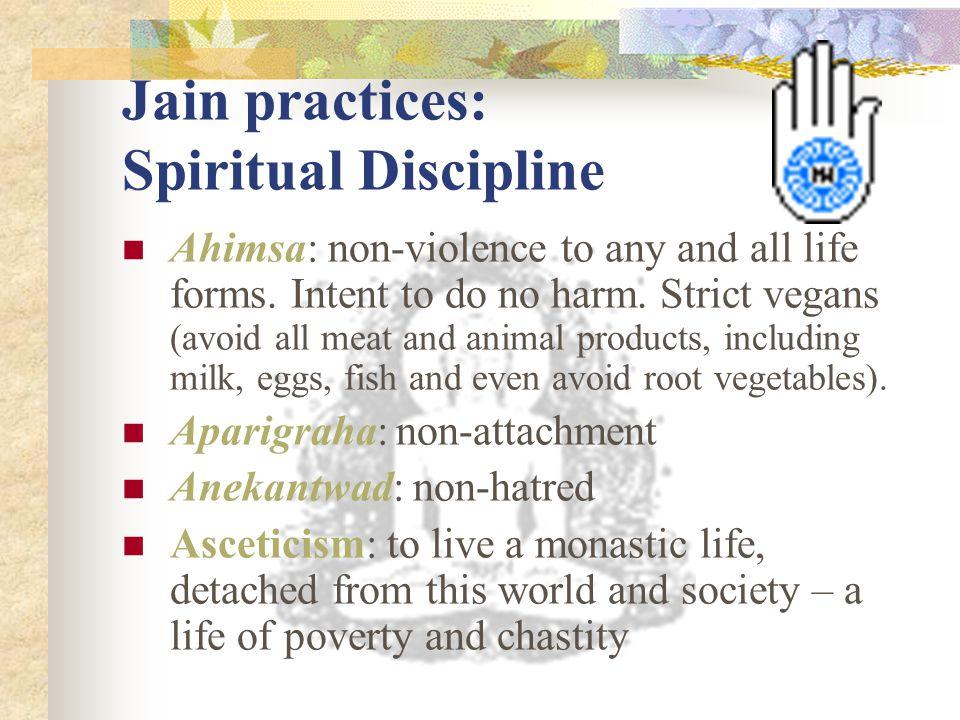 Jain practices: Spiritual Discipline