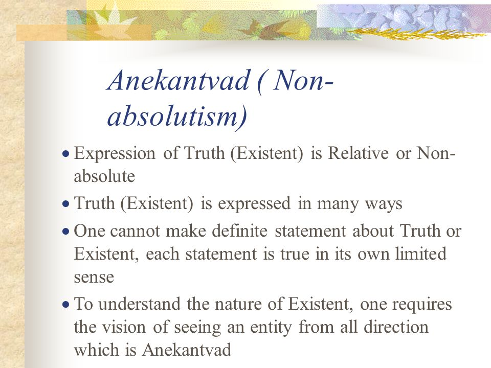 Anekantvad ( Non-absolutism)