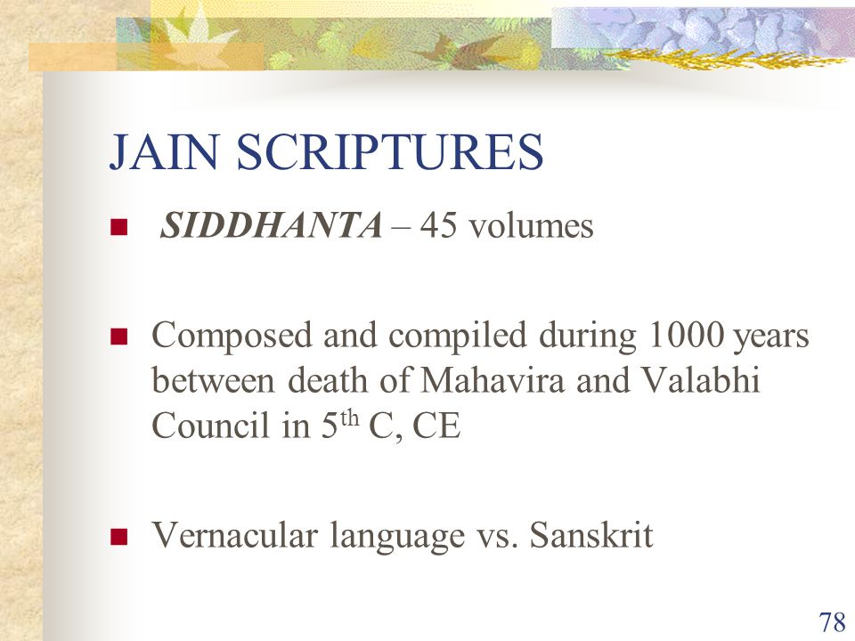 JAIN SCRIPTURES SIDDHANTA – 45 volumes