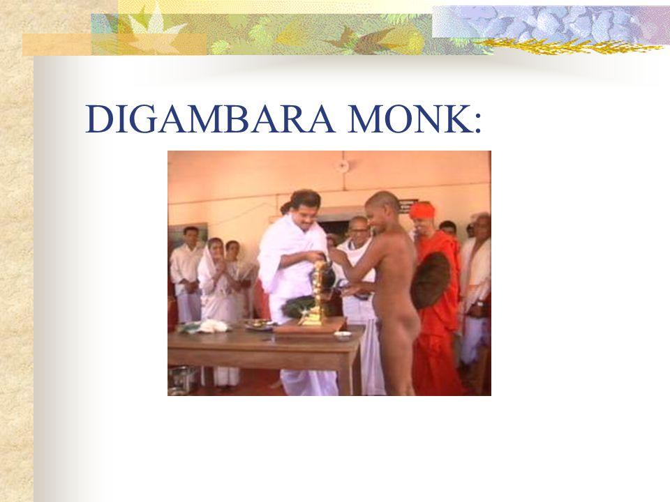 DIGAMBARA MONK: