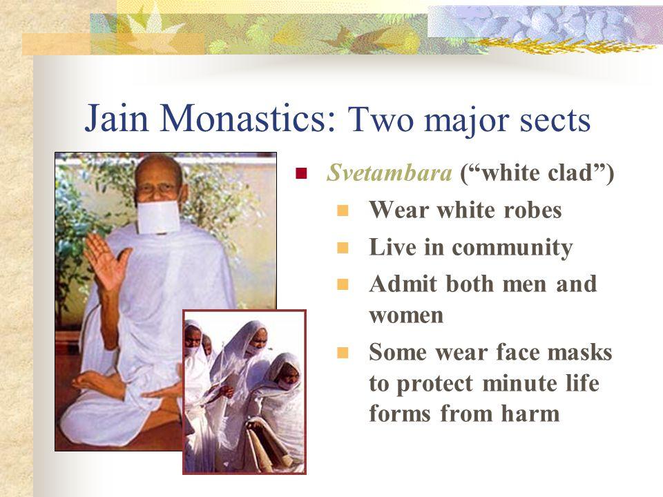 Jain Monastics: Two major sects