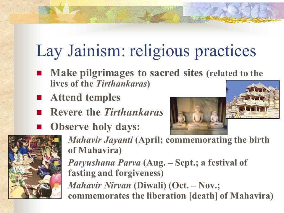 Lay Jainism: religious practices