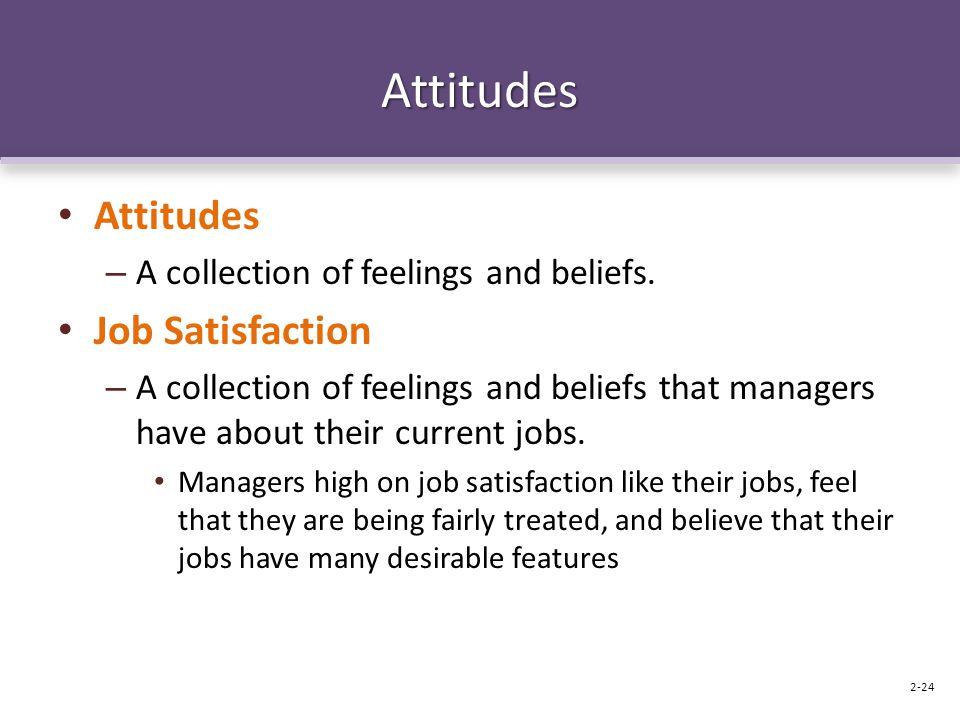 Attitudes Attitudes Job Satisfaction