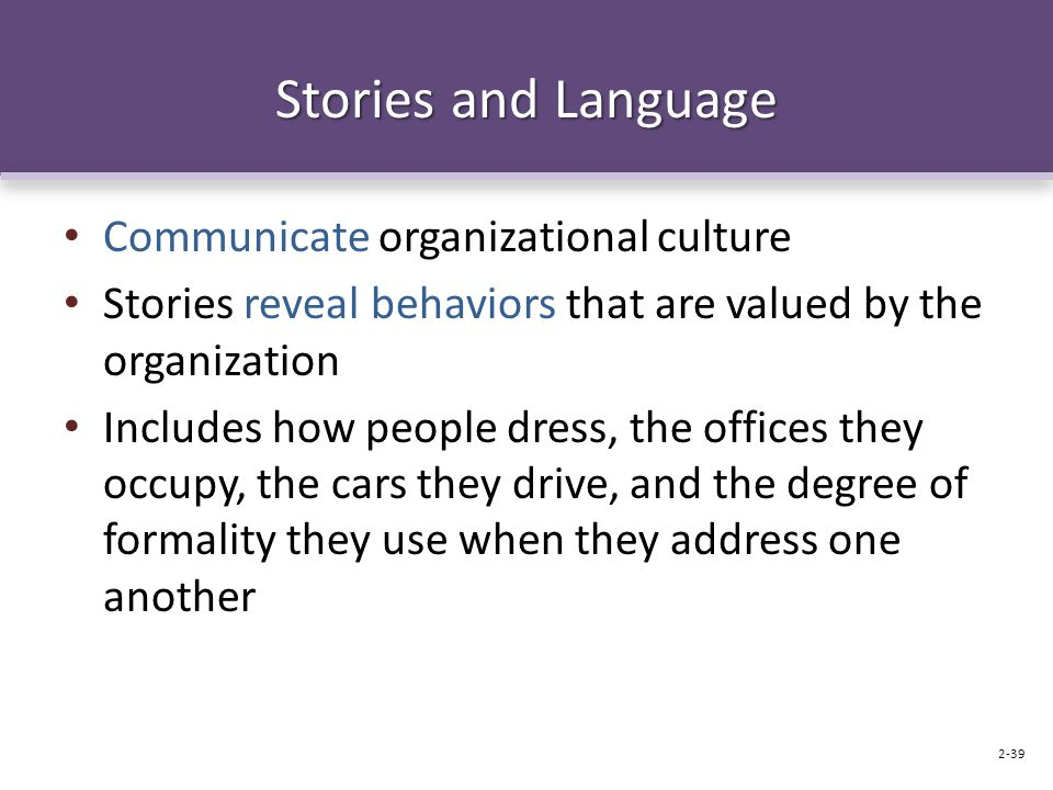 Stories and Language Communicate organizational culture