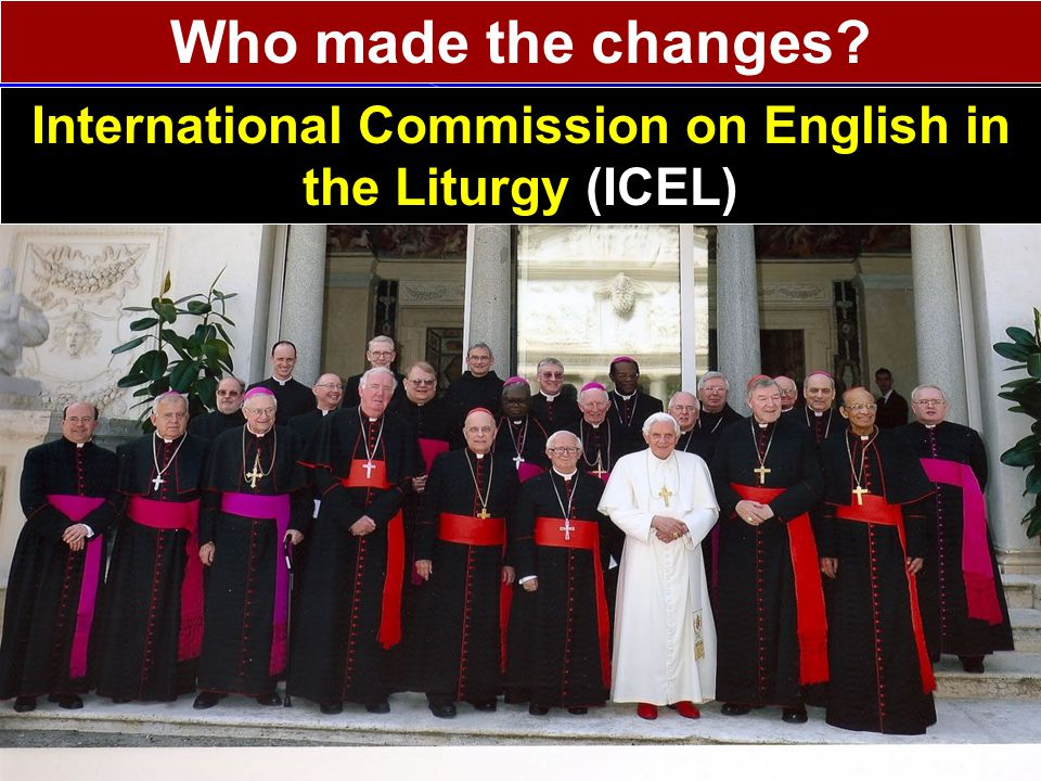 International Commission on English in the Liturgy (ICEL)