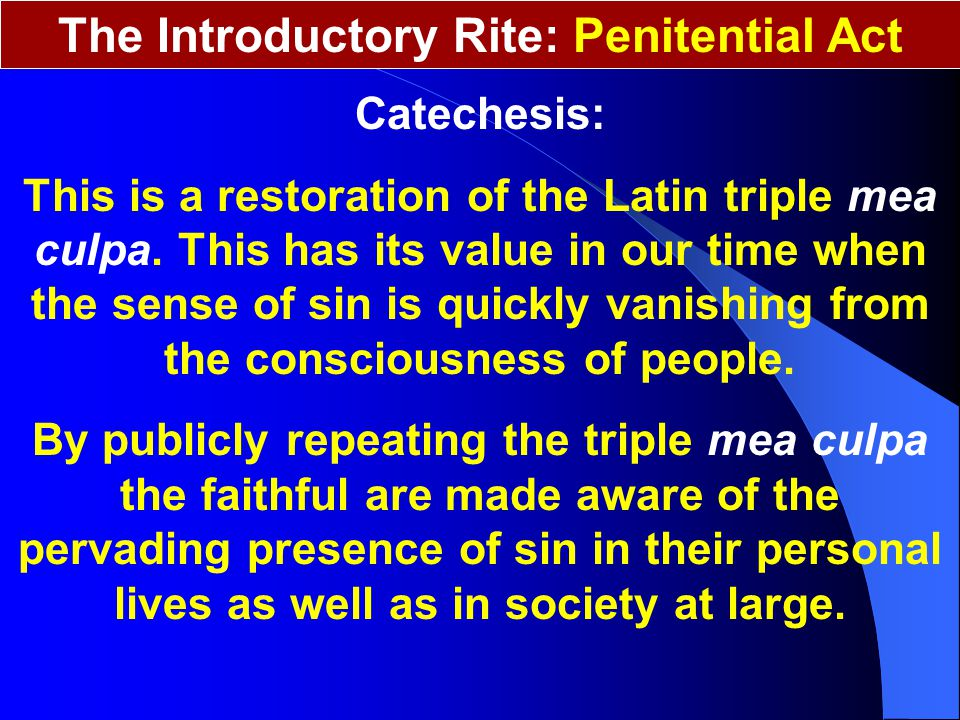 The Introductory Rite: Penitential Act