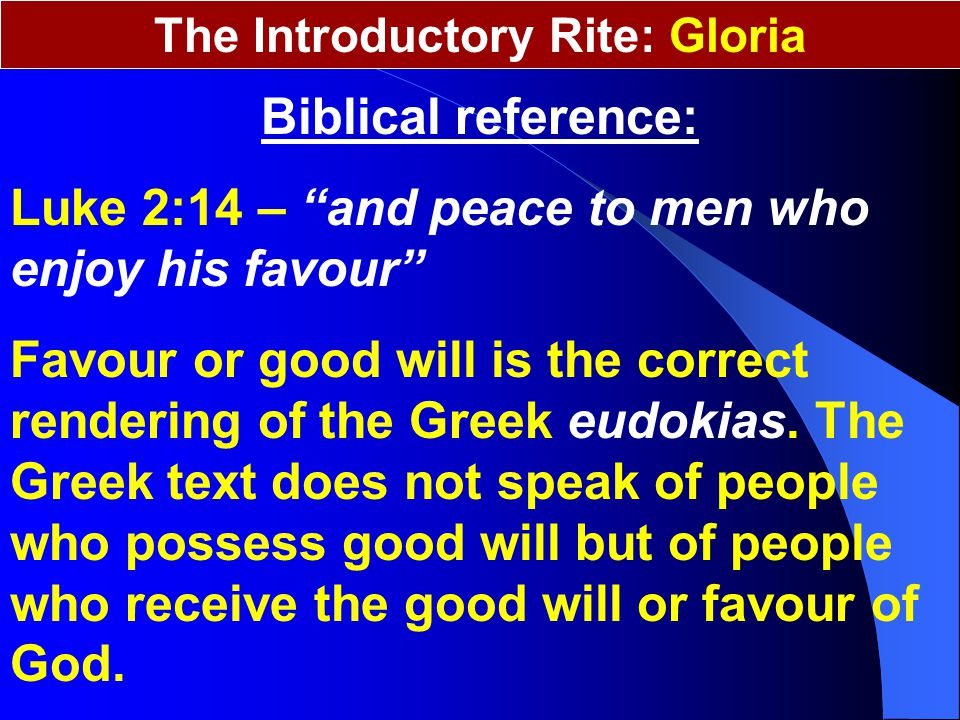 The Introductory Rite: Gloria