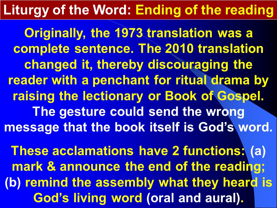 Liturgy of the Word: Ending of the reading