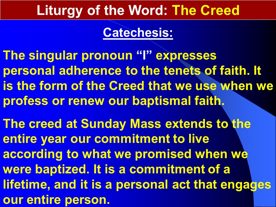 Liturgy of the Word: The Creed