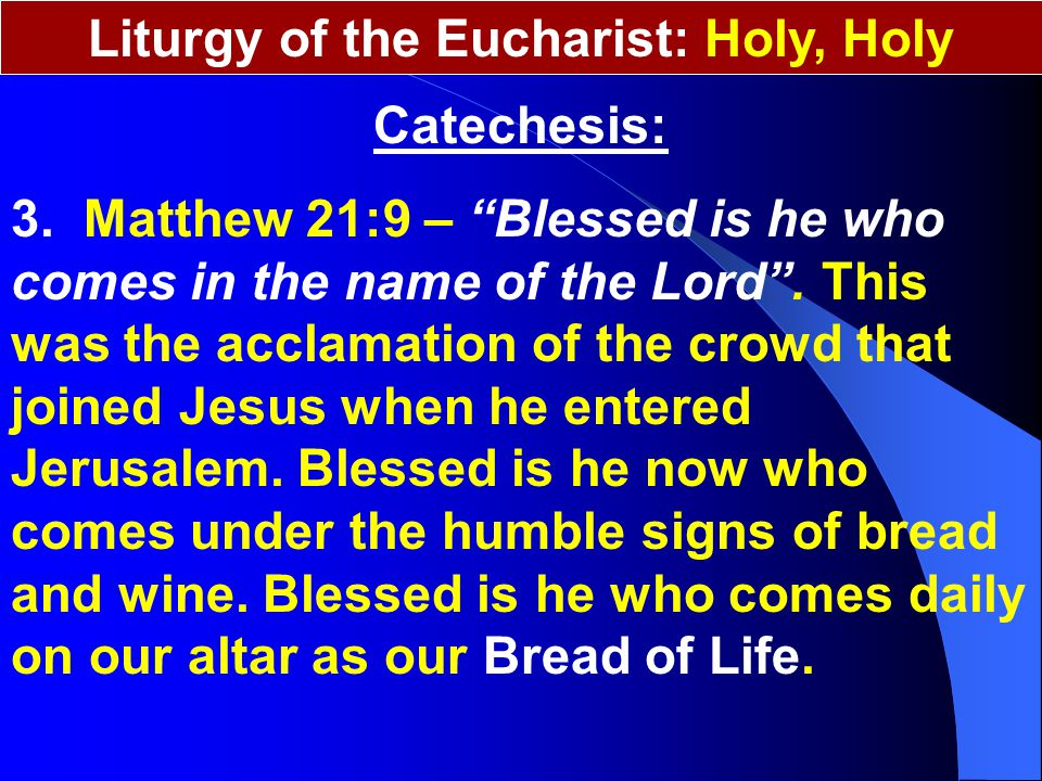 Liturgy of the Eucharist: Holy, Holy