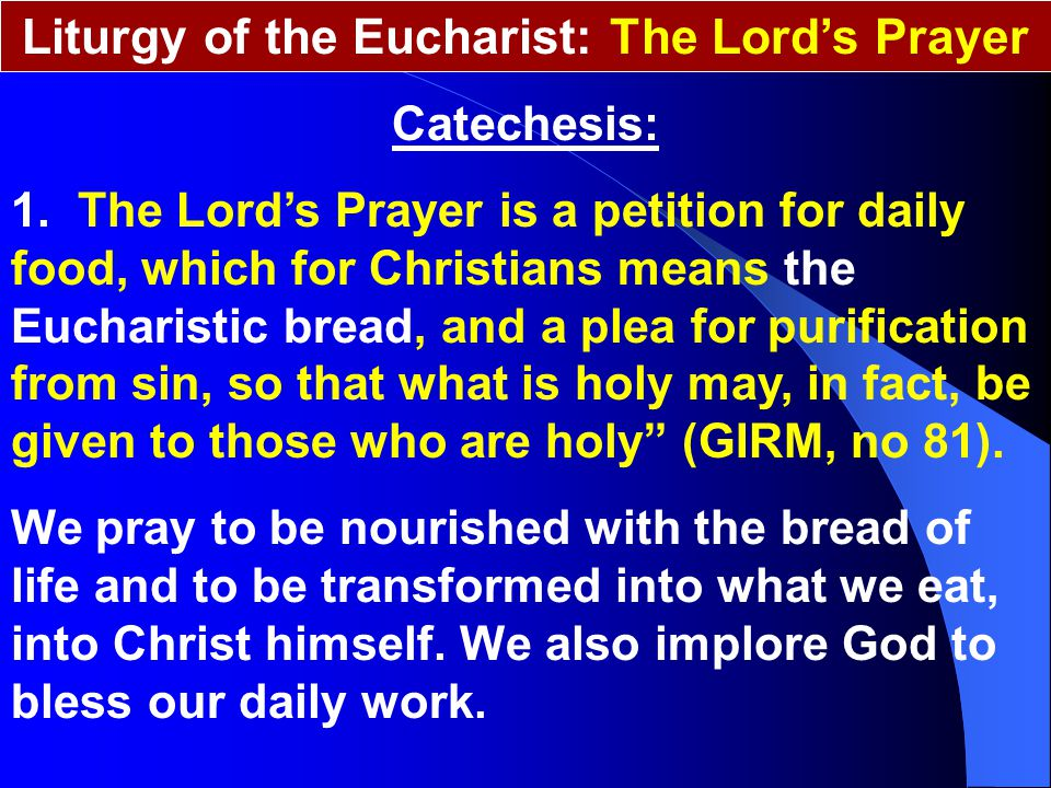 Liturgy of the Eucharist: The Lord's Prayer