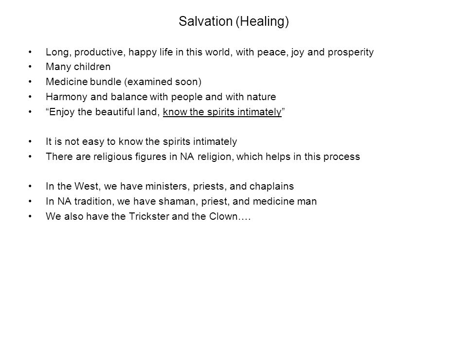 Salvation (Healing) Long, productive, happy life in this world, with peace, joy and prosperity. Many children.