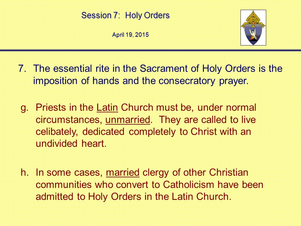April 12, 2017 The essential rite in the Sacrament of Holy Orders is the imposition of hands and the consecratory prayer.