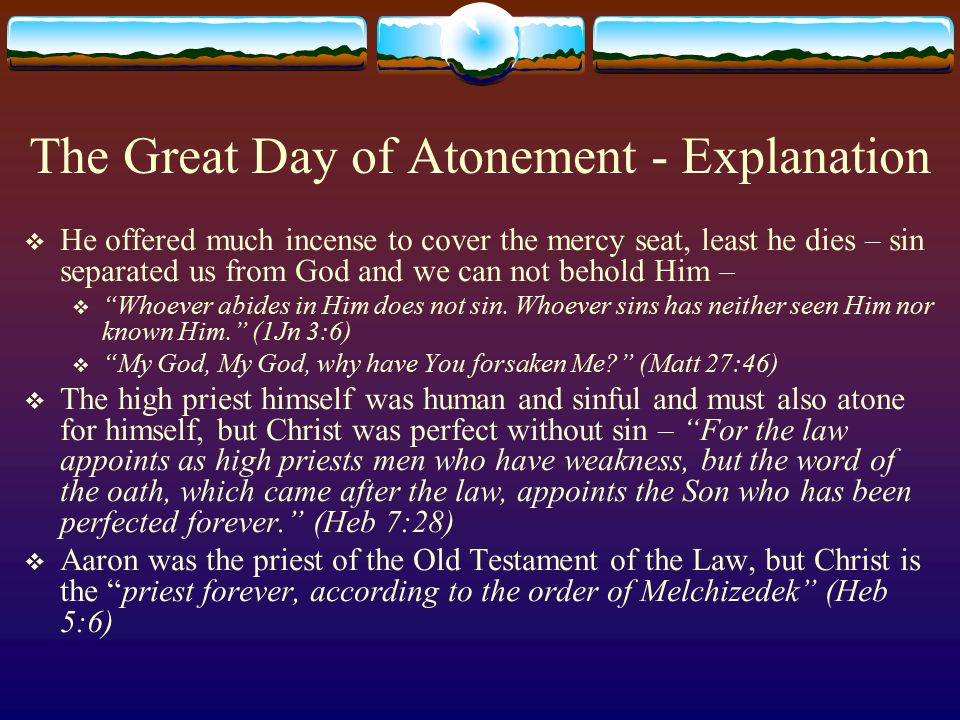 The Great Day of Atonement - Explanation