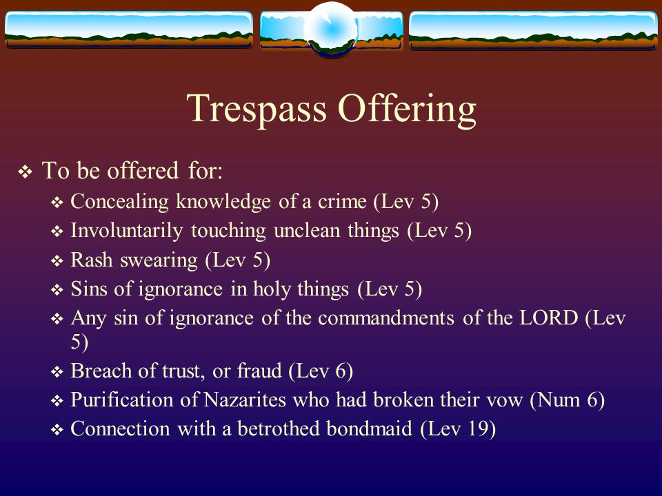 Trespass Offering To be offered for: