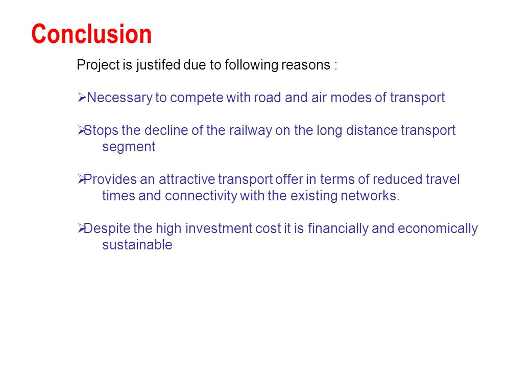 Conclusion Project is justifed due to following reasons :