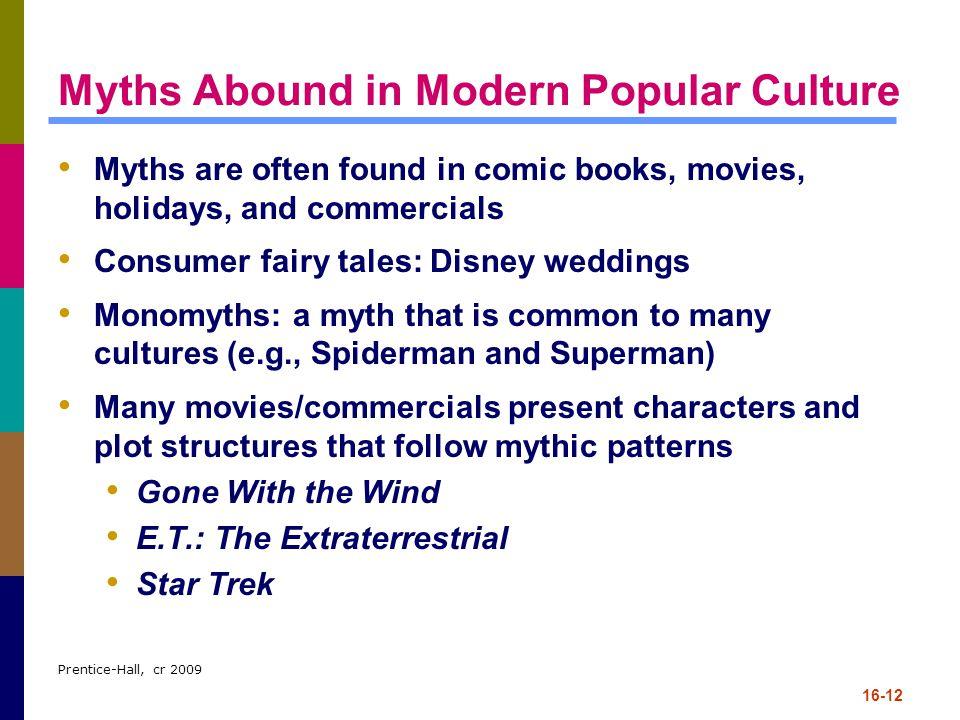Myths Abound in Modern Popular Culture